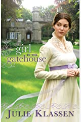 The Girl in the Gatehouse Kindle Edition