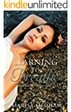 Learning to Breathe: Based on The Falling Series