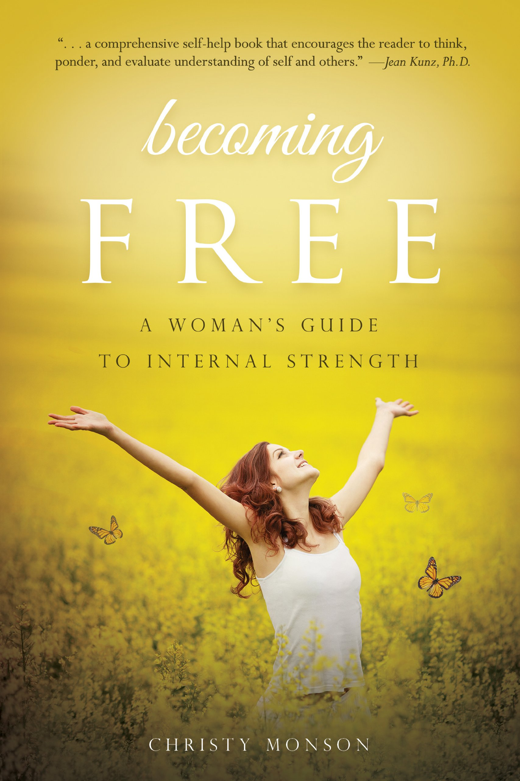 Download Becoming Free: A Woman's Guide to Internal Strength PDF