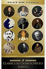 Classic Authors Super Set Series 1 (Golden Deer Classics) Kindle Edition