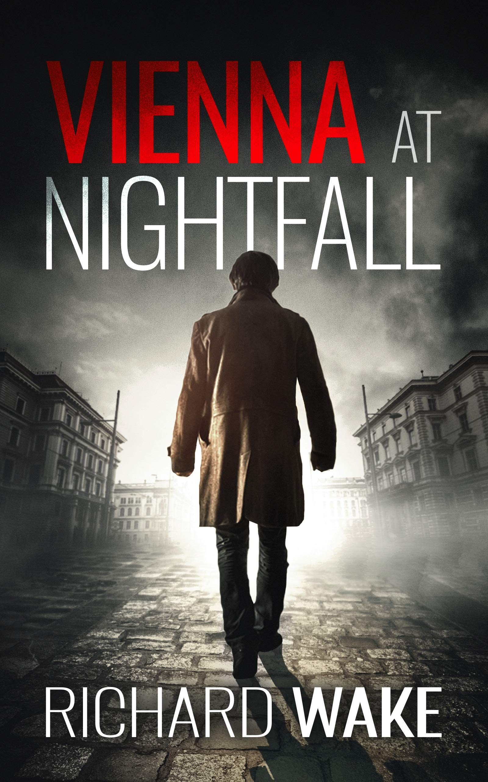 Vienna at Nightfall (Alex Kovacs thriller series Book 1) por Richard Wake