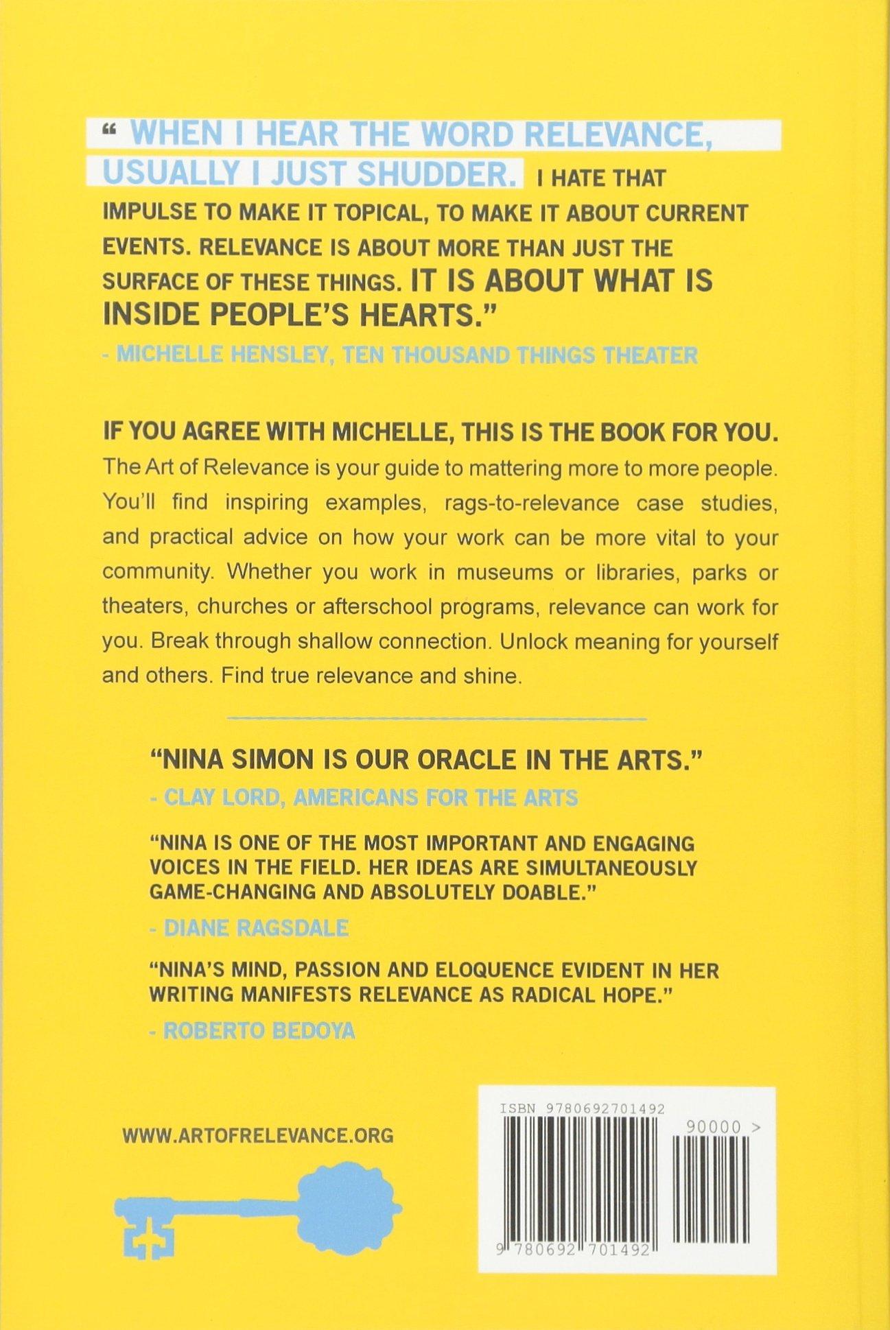 The Art of Relevance: Nina Simon, Jon Moscone: 9780692701492: Amazon ...