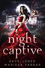 Night Captive: A Dark Paranormal Reverse Harem Romance (Wicked Monsters Book 1) Kindle Edition