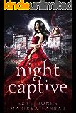 Night Captive: A Dark Paranormal Reverse Harem Romance (Wicked Monsters Book 1)