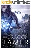 The Dragon Tamer (Alveria Dragon Akademy Book 1)