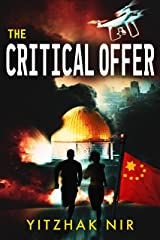The Critical Offer: A Political Thriller Kindle Edition