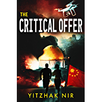 The Critical Offer: A Political Thriller (English Edition)