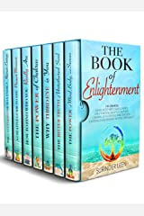 The Book of Enlightenment: 7 in 1 Bundle: Awake Untethered Soul & Energy, Open Third Eye, Balance & Activate Chakras, Get A Creative Mind, Success & Natural ... Beyond Spirituality (The Journey Within 8)