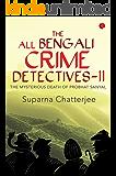 The All Bengali Crime Detectives-II