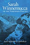 Sarah Winnemucca: Of the Northern Paiutes