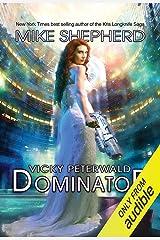 Dominator: Vicky Peterwald, Book 4 Audible Audiobook