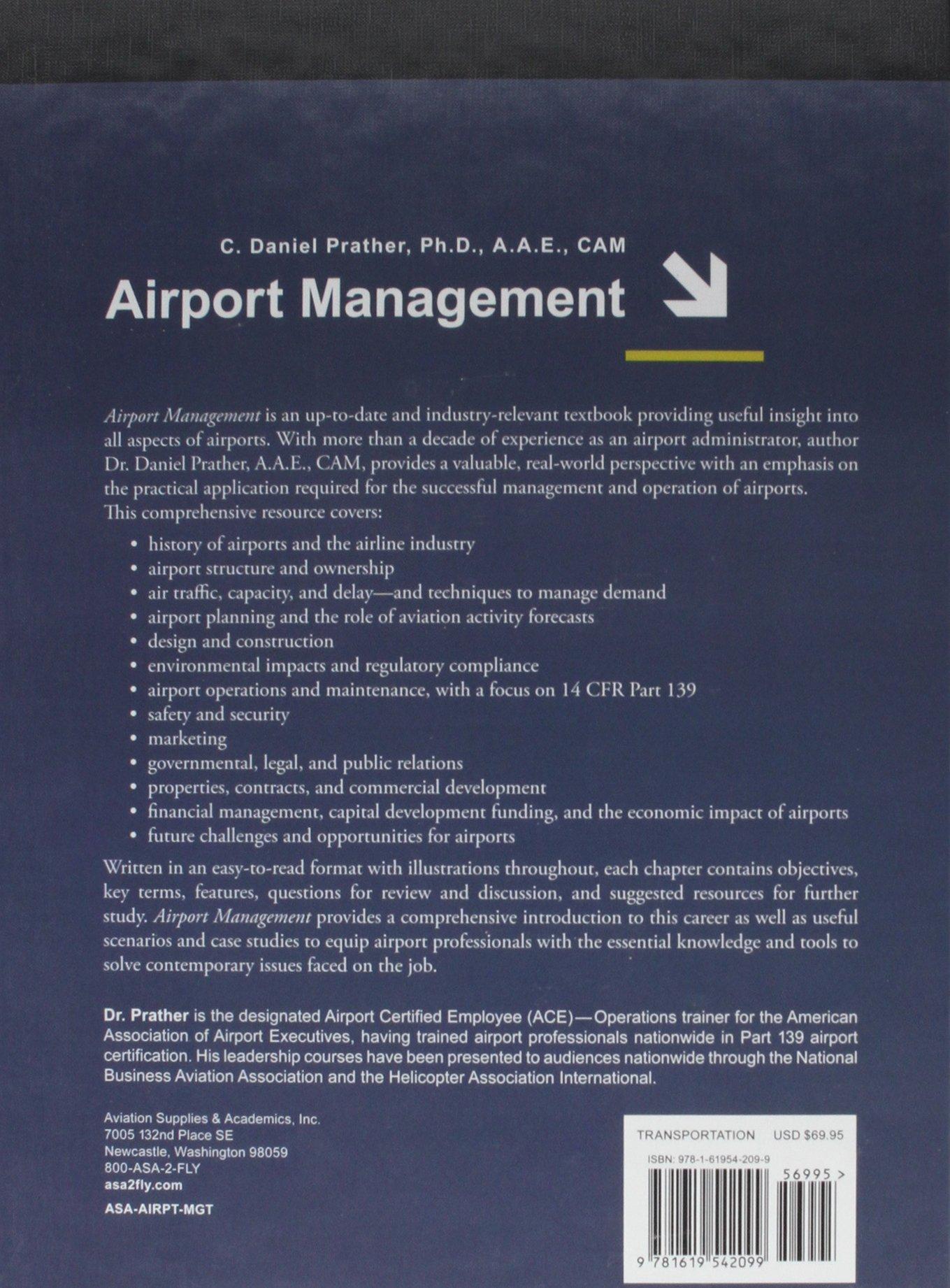 Airport Management: C. Daniel Prather, Richard N. Steele: 9781619542099:  Amazon.com: Books