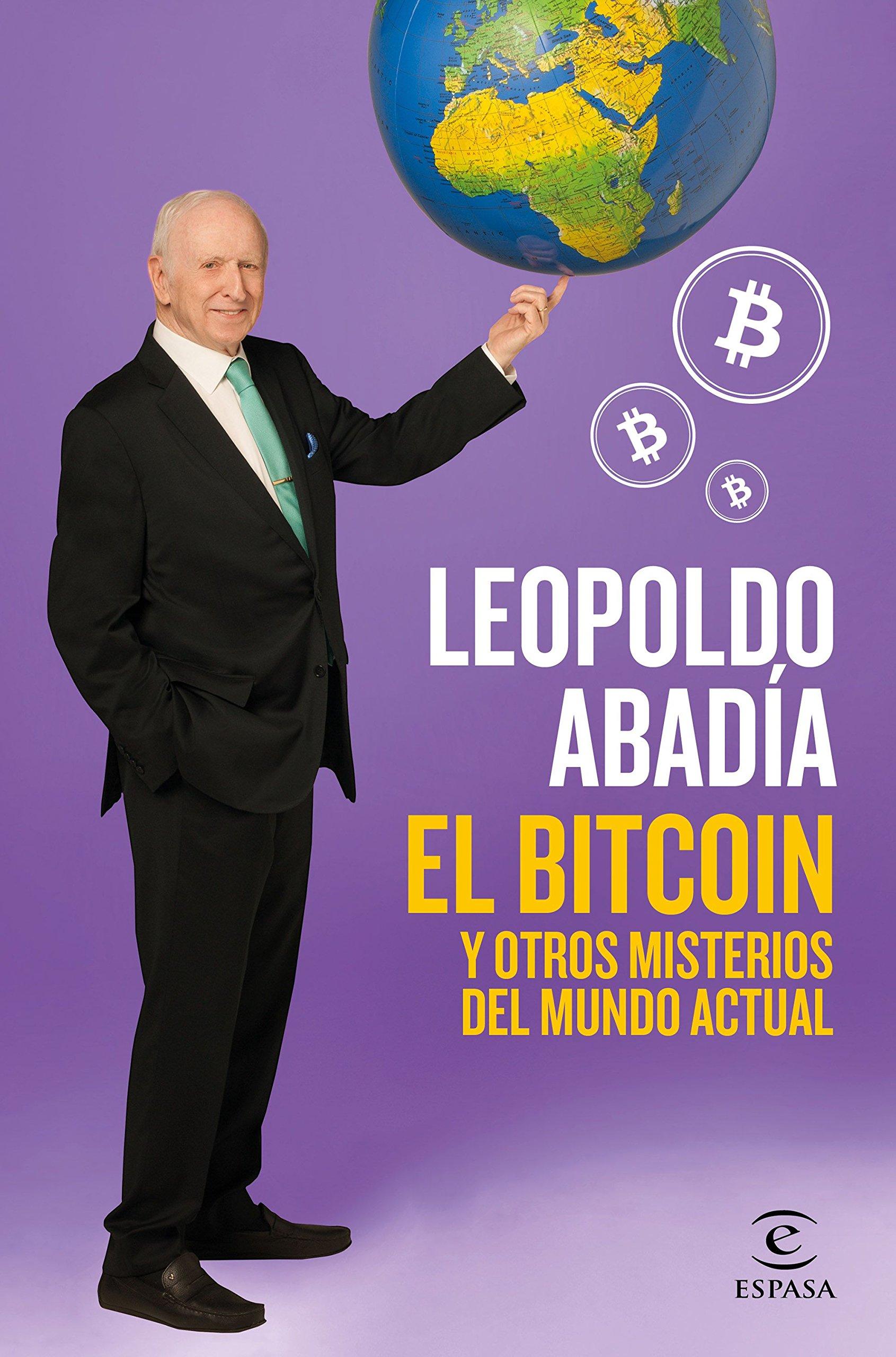 El bitcoin y otros misterios del mundo actual: Leopoldo ...