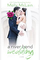 A River Bend Wedding Kindle Edition