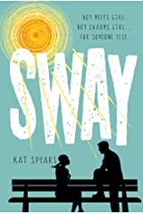 Sway: A Novel Kindle Edition