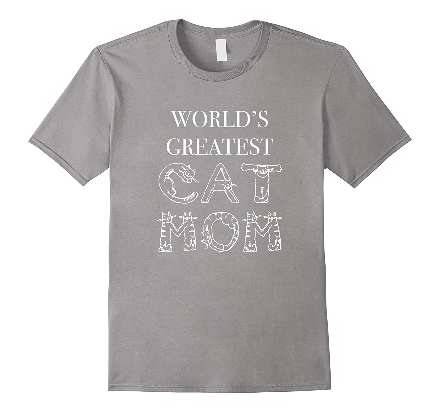 World's Greatest Cat Mom T-shirt Women Best Gifts for Women-CL