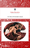 In The Spaniard's Bed (Latin Lovers Book 12)