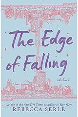 The Edge of Falling Kindle Edition