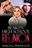 Blake's High School Reunion