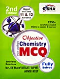 Objective Chemistry - Chapter-wise MCQ for JEE Main/ BITSAT/ AIPMT/ AIIMS/ KCET 2nd Edition
