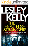 The Health of Strangers (A Health of Strangers Thriller)