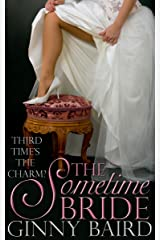 The Sometime Bride (Romantic Comedy) Kindle Edition