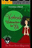 Verhext, Weihnachten bei Eli (Eine Elionore Brevent Kurzgeschichte 4)