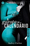A garota do calendário: Agosto (Portuguese Edition)