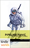 G.I. JOE: Pipeline Panic (Kindle Worlds) (G.I. Joe: The March of Cobra Book 3)