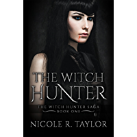 The Witch Hunter: The Witch Hunter Saga #1 (English Edition)