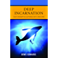 Deep Incarnation: God's Redemptive Suffering with Creatures (Duffy Lectures)