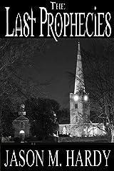 The Last Prophecies Kindle Edition