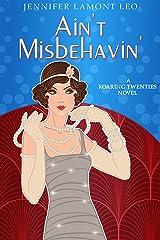 Ain't Misbehavin' (Roaring Twenties Series Book 2) Kindle Edition