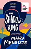 The Shadow King: SHORTLISTED FOR THE BOOKER PRIZE 2020