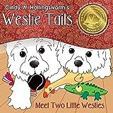 Westie Tails-Meet Two Little Westies