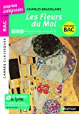 Les Fleurs du Mal - BAC 2020 Parcours associés Alchimie poétique : la boue et l'or – Carrés Classiques Œuvres Intégrales