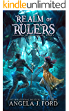 Realm of Rulers: An Epic Fantasy Adventure with Mythical Beasts (Legend of the Nameless One Book 4)