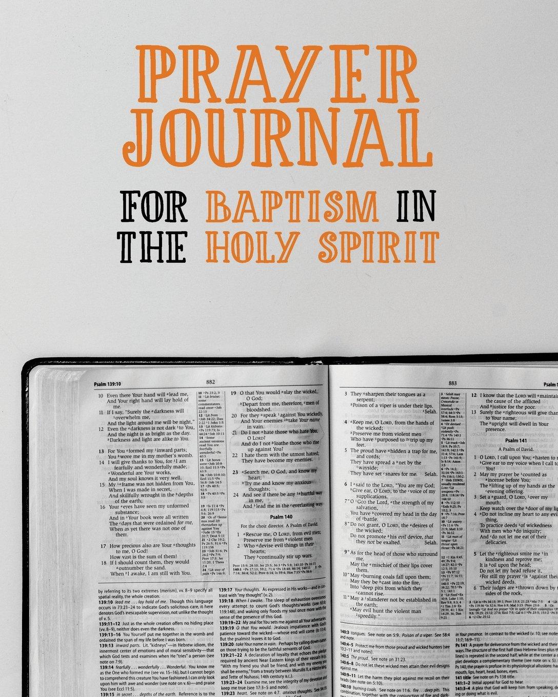 Prayer Journal For Baptism in the Holy Spirit: 3 Month