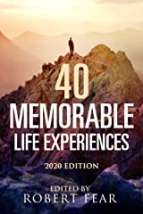 40 Memorable Life Experiences: 2020 Edition Kindle Edition