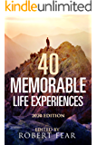 40 Memorable Life Experiences: 2020 Edition