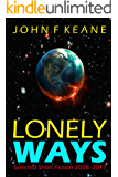 Lonely Ways: Selected Short Fiction 2008-2017