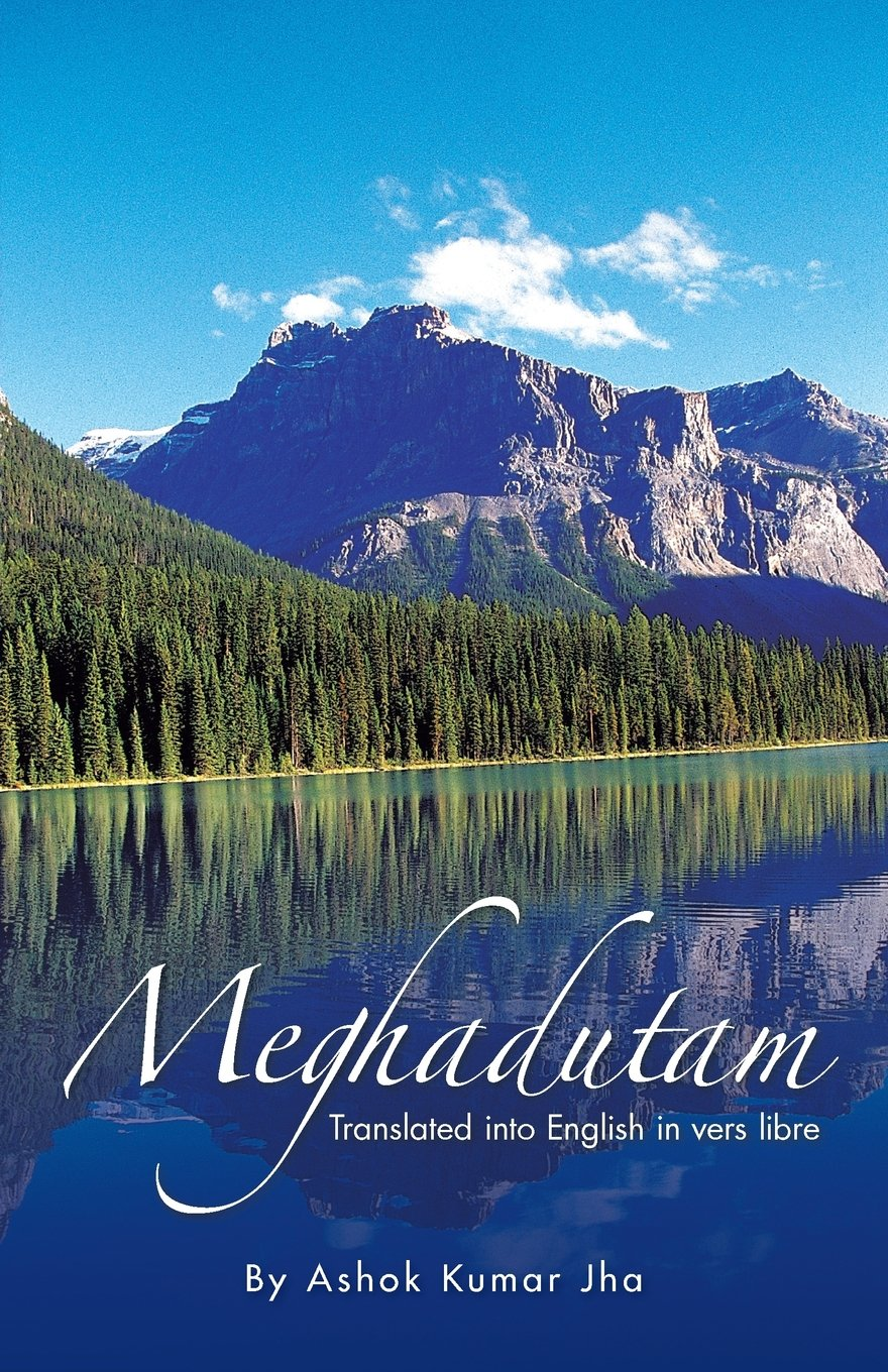 Read Online Meghadutam: Translated into English in Vers Libre ebook