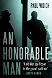 An Honorable Man: A Cold War Spy Thriller