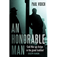 An Honorable Man: A Cold War Spy Thriller (George Mueller Book 1)