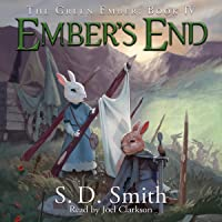 Ember's End: The Green Ember Series, Book 4