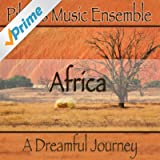 Africa (A Dreamful Journey)