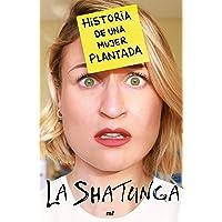 Historia de una mujer plantada (Fuera de Colección)