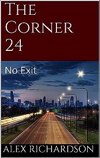 The corner 23 street revenge kindle edition by alex richardson the corner 24 no exit fandeluxe Images