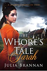 THE WHORE'S TALE: SARAH (A JACOBITE CHRONICLES STORY) Kindle Edition
