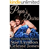 Papa's Desires: A Historical Daddy Dom Romance (Little Ladies of Talcott House Book 2)